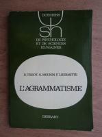 Anticariat: R. Tissot - L' agrammatisme
