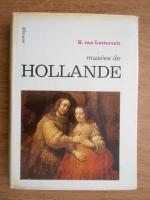 Anticariat: R. Van Luttervelt - Musees de Hollande
