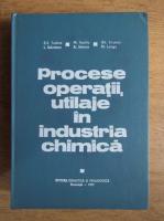 Anticariat: R. Z. Tudose - Procese, operatii, utilaje in industria chimica