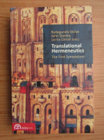 Anticariat: Radegundis Stolze, John Stanley, Larisa Cercel - Translational hermeneutics. The first symposium