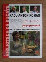 Anticariat: Radu Anton Roman - Hop si noi pe papa-mond