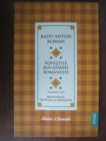 Radu Anton Roman - Povestile bucatariei romanesti (vol. 2) Muntenia, Oltenia si Banatul