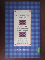 Radu Anton Roman - Povestile bucatariei romanesti (vol. 5) Delta Dunarii, Stanile Romaniei, Aromanii si secuii