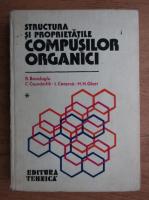 Anticariat: Radu Bacaloglu - Structura si proprietatile compusilor organici (volumul 1)