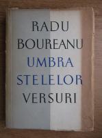Anticariat: Radu Boureanu - Umbra stelelor