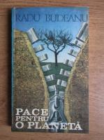 Anticariat: Radu Budeanu - Pace pentru o planeta
