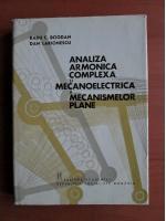 Radu C. Bogdan - Analiza armonica complexa si mecanoelectrica a mecanismelor plane