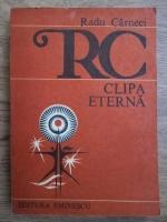 Anticariat: Radu Carneci - Clipa eterna