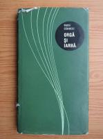 Radu Carneci - Orga si iarba