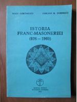 Anticariat: Radu Comanescu, Emilian M. Dobrescu - Istoria franc-masoneriei (926-1960)