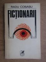 Anticariat: Radu Cosasu - Fictionarii