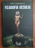Radu F. Constantinescu - Filosofia sexului