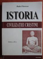 Anticariat: Radu Florescu - Istoria civilizatiei crestine