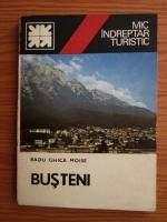 Anticariat: Radu Ghica Moise - Busteni. Mic indreptar turistic