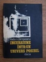 Radu I. Campeanu - Incursiune intr-un univers posibil