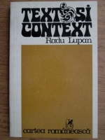Anticariat: Radu Lupan - Text si context