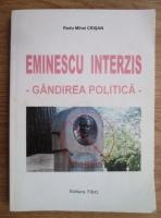 Anticariat: Radu Mihai Crisan - Eminescu interzis. Gandirea politica