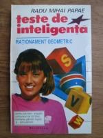 Anticariat: Radu Mihai Papae - Teste de inteligenta. Rationament geometric