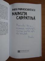Radu Paraschivescu - Maimuta carpatina (cu autograful autorului)