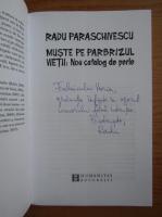 Radu Paraschivescu - Muste pe parbrizul vietii. Nou catalog de perete (cu autograful autorului)