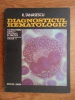 Radu Tanasescu - Diagnosticul hematologic (volumul 2)