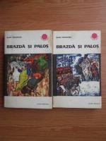 Anticariat: Radu Theodoru - Brazda si Palos (2 volume)