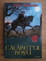 Anticariat: Radu Theodoru - Calaretul rosu