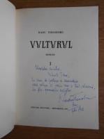 Anticariat: Radu Theodoru - Vulturul (volumul 1, cu autograful si dedicatia autorului)