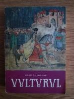 Anticariat: Radu Theodoru - Vulturul (volumul 3)