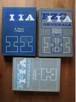 Radu Titeica, I. Popescu - Fizica generala (3 volume)