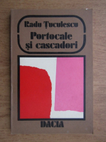 Radu Tuculescu - Portocale si cascadori