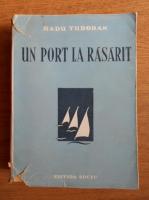 Radu Tudoran - Un port la rasarit (1940)