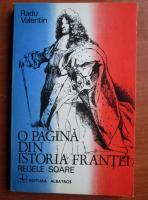 Radu Valentin - O pagina din istoria Frantei. Regele soare