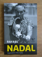 Anticariat: Rafael Nadal - Rafa. Povestea mea