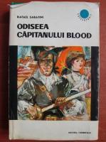 Rafael Sabatini - Odiseea capitanului Blood
