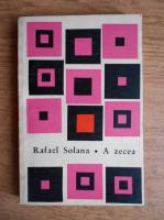 Anticariat: Rafael Solana - A zecea