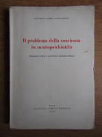 Anticariat: Raffaello Vizioli - Il problema della coscienza in neuropsichiatria