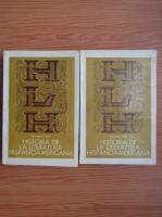 Anticariat: Raimundo Lazo - Historia de la literatura hispanoamericana (2 volume)