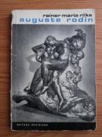 Anticariat: Rainer Maria Rilke - Auguste Rodin