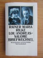 Rainer Maria Rilke - Briefwechsel