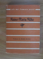 Rainer Maria Rilke - Versuri (Colectia Cele mai frumoase poezii)