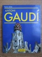 Rainer Zerbst - Antoni Gaudi 1852-1926