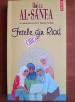 Rajaa Al Sanea - Fetele din Riad