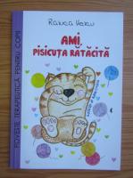 Anticariat: Raluca Velcu - Ami pisicuta ratacita
