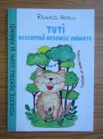 Anticariat: Raluca Velcu - Tuti descopera desenele animate