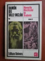 Anticariat: Ramon Del Valle-Inclan - Memoriile Marchizului de Bradomin