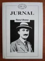 Anticariat: Raoul Bossy - Jurnal