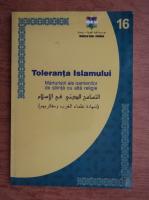 Rasid Jabr Al-AsAd - Toleranta religioasa la islam. Marturii ale savantilor si filozofilor din occident