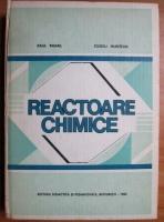 Anticariat: Raul Mihail - Reactoare chimice