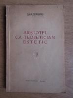 Anticariat: Raul Teodorescu - Aristotel ca teoretician estetic (1938)